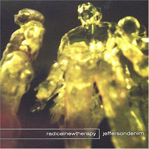 Radical New Therapy by Jefferson Denim
