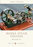 Model Steam Engines, Bob Gordon, 0852639066
