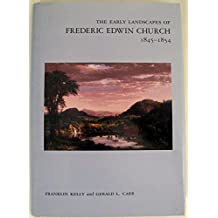 The Early Landscapes of Frederic Edwin Church, 1845-1854