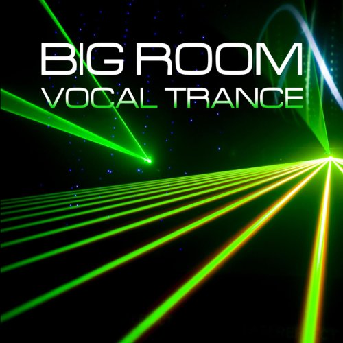Big Room Vocal Trance