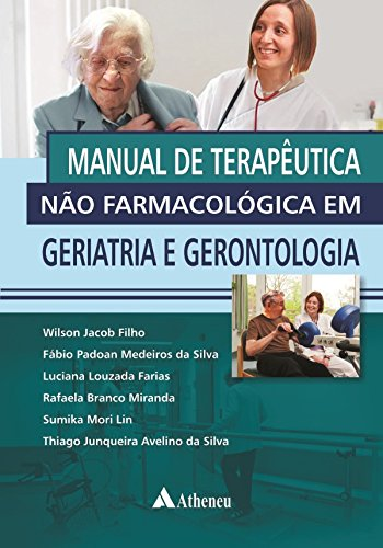 Manual de Terapêutica não Farmacológica em Geriatria e ...