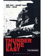 Thunder in the East: The Nazi-Soviet War, 1941-1945