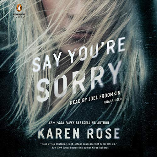 Pdf Thriller Say You're Sorry: The Sacramento Series, Book 1