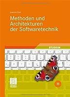 Methoden und Architekturen der Softwaretechnik Front Cover