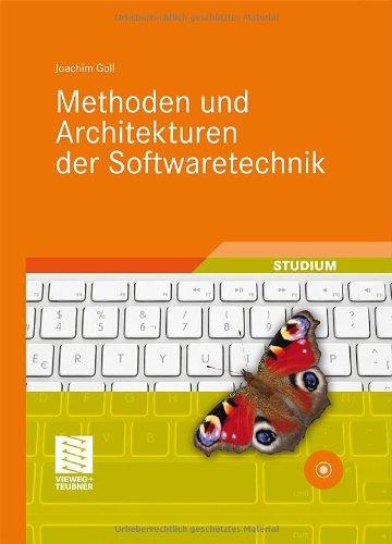 [PDF] Methoden und Architekturen der Softwaretechnik Free Download | Publisher : Vieweg+Teubner Verlag | Category : Computers & Internet | ISBN 10 : 3834815780 | ISBN 13 : 9783834815781