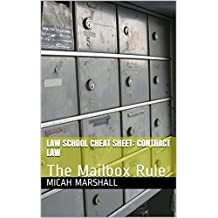 Law School Cheat Sheet:  Contract Law : The Mailbox Rule