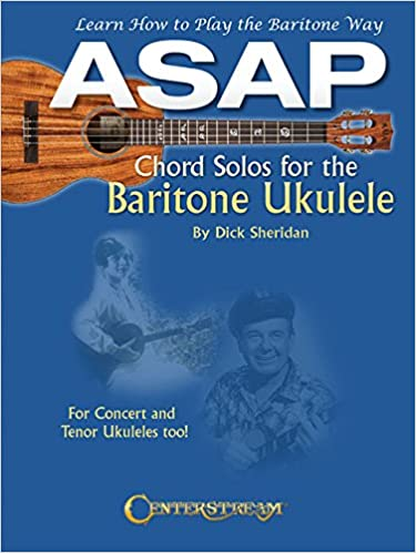 Amazon Asap Chord Solos For The Baritone Ukulele Learn How To