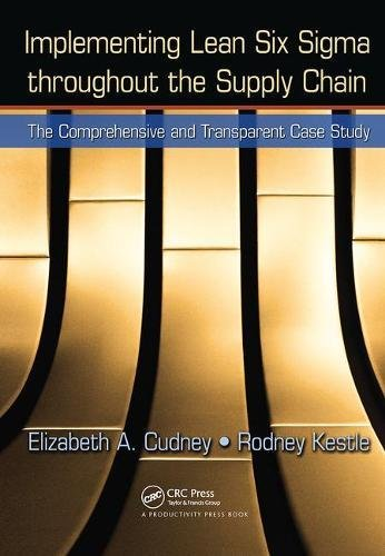 Implementing Lean Six Sigma throughout the Supply Chain: The Comprehensive and Transparent Case Study