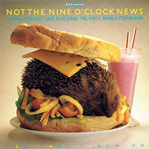 Not the Nine O'Clock News: Hedgehog Sandwich (VintageBeeb) Radio/TV Program
