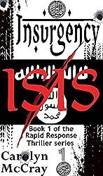 Insurgency: The ISIS crisis (Rapid Response International Thriller series Book 1)