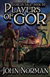 Players of Gor (Gorean Saga)