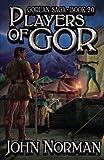 Players of Gor (Gorean Saga)