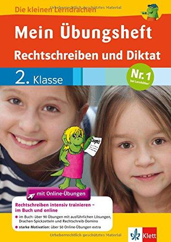 Klett Mein Übungsheft Rechtschreiben und Diktat 2. Klasse: Deutsch Buch plus Online-Übungen (Die kleinen Lerndrachen): Die kleinen Lerndrachen Grundschule - Deutsch Buch plus Online-Übungen