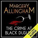 The Crime at Black Dudley: An Albert Campion Mystery Hörbuch von Margery Allingham Gesprochen von: David Thorpe