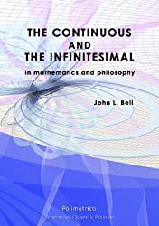 The Continuous and the Infinitesimal in Mathematics and Philosophy