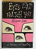 img - for Eyes that watch you book / textbook / text book