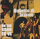 On the Road to Ys...and.. by Balletto Di Bronzo