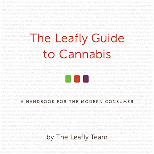 The Leafly Guide to Cannabis: A Handbook for the Modern Consumer by Hachette Audio