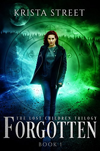 Forgotten: Book #1 in The Lost Children Trilogy by [Street, Krista]