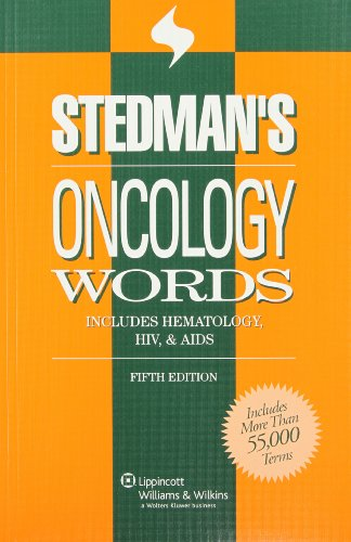 Stedman's Oncology Words: Includes Hematology, HIV & AIDS (Stedman's Word Books)