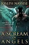 A Scream of Angels: The Templar Chronicles (Volume 2)