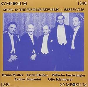 Music in Weimar Republic Berlin Summer 1929