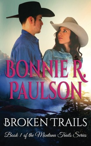 Broken Trails (The Montana Trails series, Clearwater County Collection) (Volume 1) - Clearwater Collection