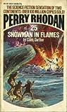 Snowman in Flames (Perry Rhodan #25)