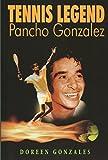 img - for Tennis Legend Pancho Gonzalez book / textbook / text book
