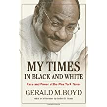 My Times in Black and White: Race and Power at the New York Times
