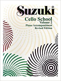 Suzuki Cello School - Volume 2 (Revised): Piano Accompaniment