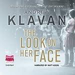 The Look on Her Face | Andrew Klavan