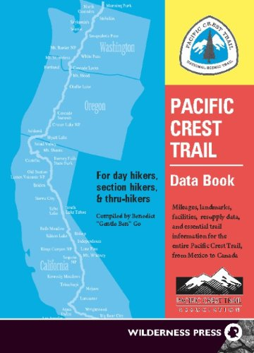 Pacific Crest Trail Data Book: Mileages, Landmarks, Facilities, Resupply Data, and Essential Trail Information for the Entire Pacific Crest Trail, from Mexico to - Wa Tacoma In Shopping