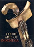 Court Arts of Indonesia, Helen Ibbitson Jessup, 0810931656