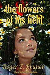 The Flowers of His Field (Altered Hearts) Paperback