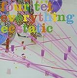 Image of Everything Ecstatic
