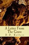 A Letter from the Grave, D. D. Kellett, 1482365472