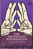 The Protestant Reformation, Spitz, Lewis W., 0137316380