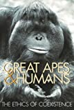 Great Apes and Humans, , 1935623583