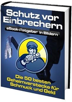 Schutz vor Einbrechern (German Edition)
