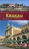 Krakau: Reisehandbuch mit vielen praktischen Tipps