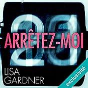 Arrêtez-moi (D. D. Warren 6) | Lisa Gardner