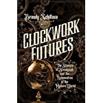 Clockwork Futures 4