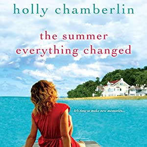 The Summer Everything Changed Audiobook