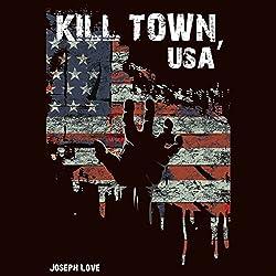 Kill Town, USA