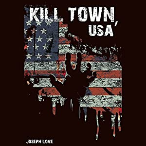 Kill Town, USA Audiobook