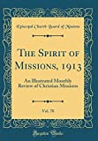The Spirit of Missions, 1913, Vol. 78: An