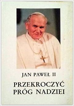 Book Przekroczyć próg nadziei (Polish Edition)