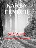 SECRETS: A SHORT STORY OF SUSPENSE