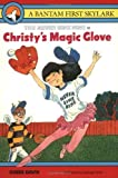 Christy's Magic Glove, Gibbs Davis, 0553159887